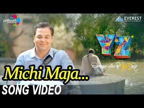 Michi Maja Vyalo Song - YZ | New Marathi Songs 2016 | Sagar Deshmukh | Jasraj Joshi
