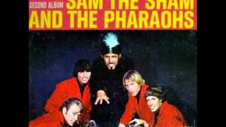 Sam The Sham and The Pharaohs - (You