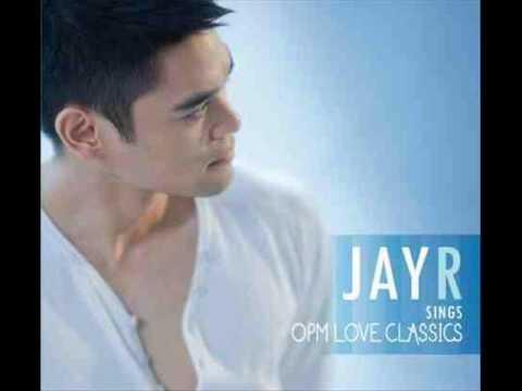 Ako'y Sayo, Ika'y Akin - Jay R (Jay R Sings OPM Love Classics)