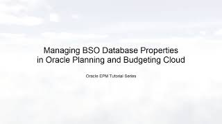 Managing BSO Database Properties in Planning and Budgeting Cloud video thumbnail