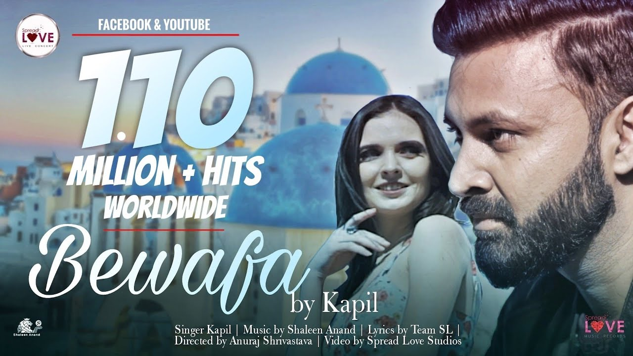 Bewafa - Kapil | Official Music Video | Romantic song 2021 | Shaleen Anand | Spread Love