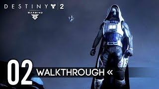 DESTINY 2: WARMIND – Part 2 – Gameplay Walkthrough / No Commentary 【FULL GAME】