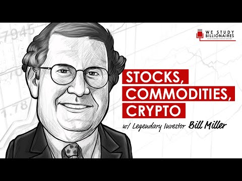180 TIP. Legendary Investor Bill Miller on Stocks, Commodities, and Crypto