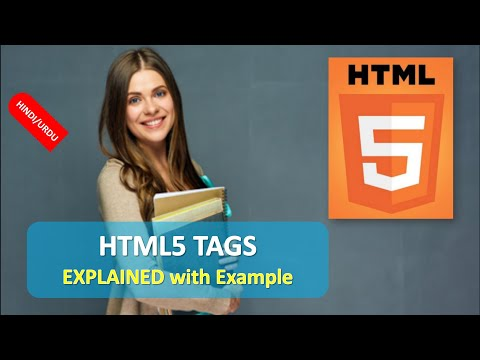 HTML5-ALL TAGS EXPLAINED With Example (IN HINDI)