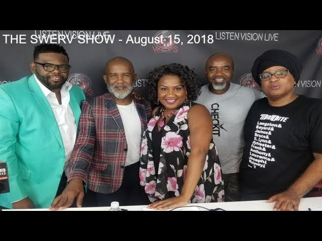 The SWERV Show - August 15, 2018
