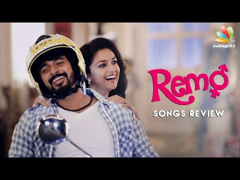 Remo Songs Review | Sivakarthikeyan, Keerthi Suresh | Anirudh Ravichander | Music
