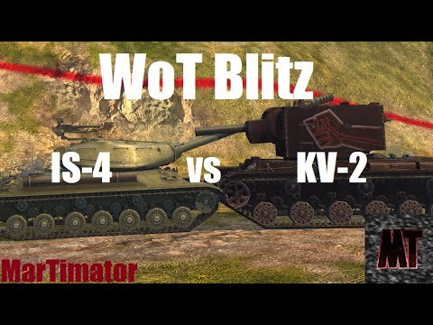 KV-2 Vs IS-4: Face The Derp #23 | WoT Blitz