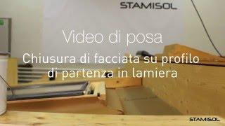 Video di posa Stamisol: Chiusura di facciata su profilo di partenza in lamiera