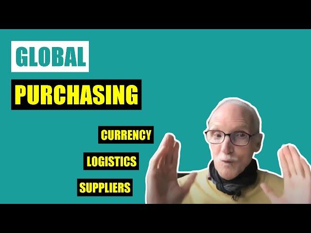 International Purchasing & Global Sourcing
