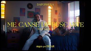 Dafonseka - Me Cansé De Buscarte (Sent. 1: Superación)