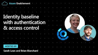 Identity baseline with authentication & access control | Cloud Adoption Framework Series