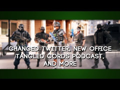 Changed Twitter, New Office, Tangled Cords Podcast, and more - (GaLm Update)