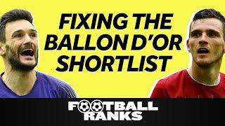 Fixing the Ballon d'Or Shortlist   B/R Football Ranks Podcast