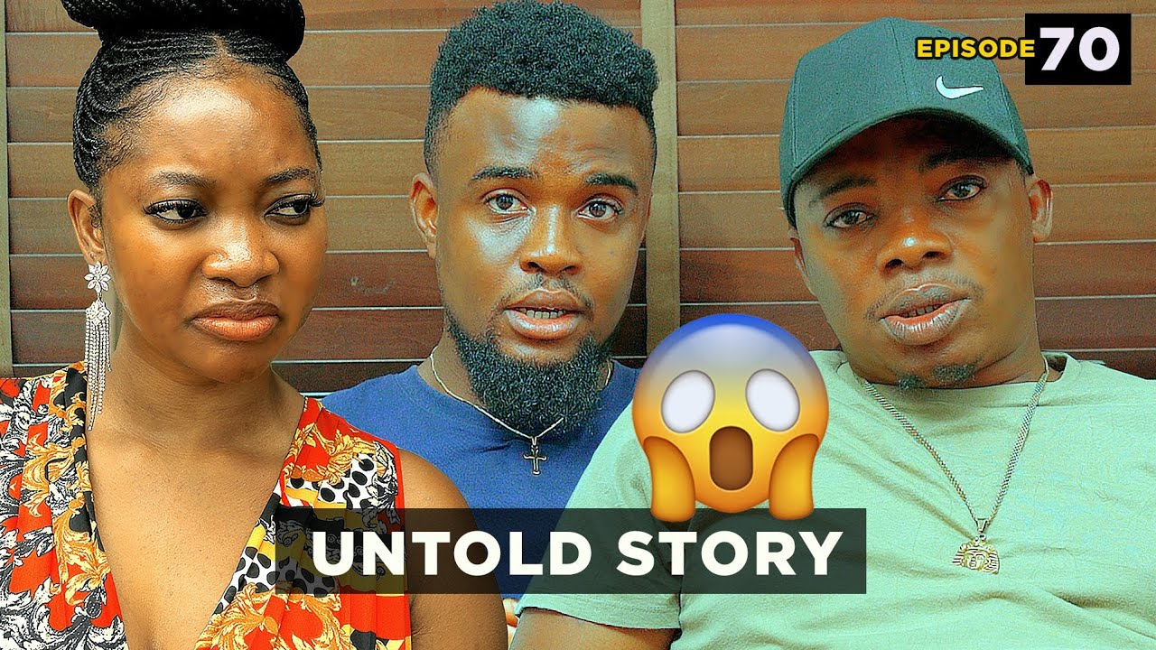 Download Untold Story - Episode 70 (Mark Angel TV)