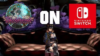 Bloodstained on Switch & Xbox One Livestream