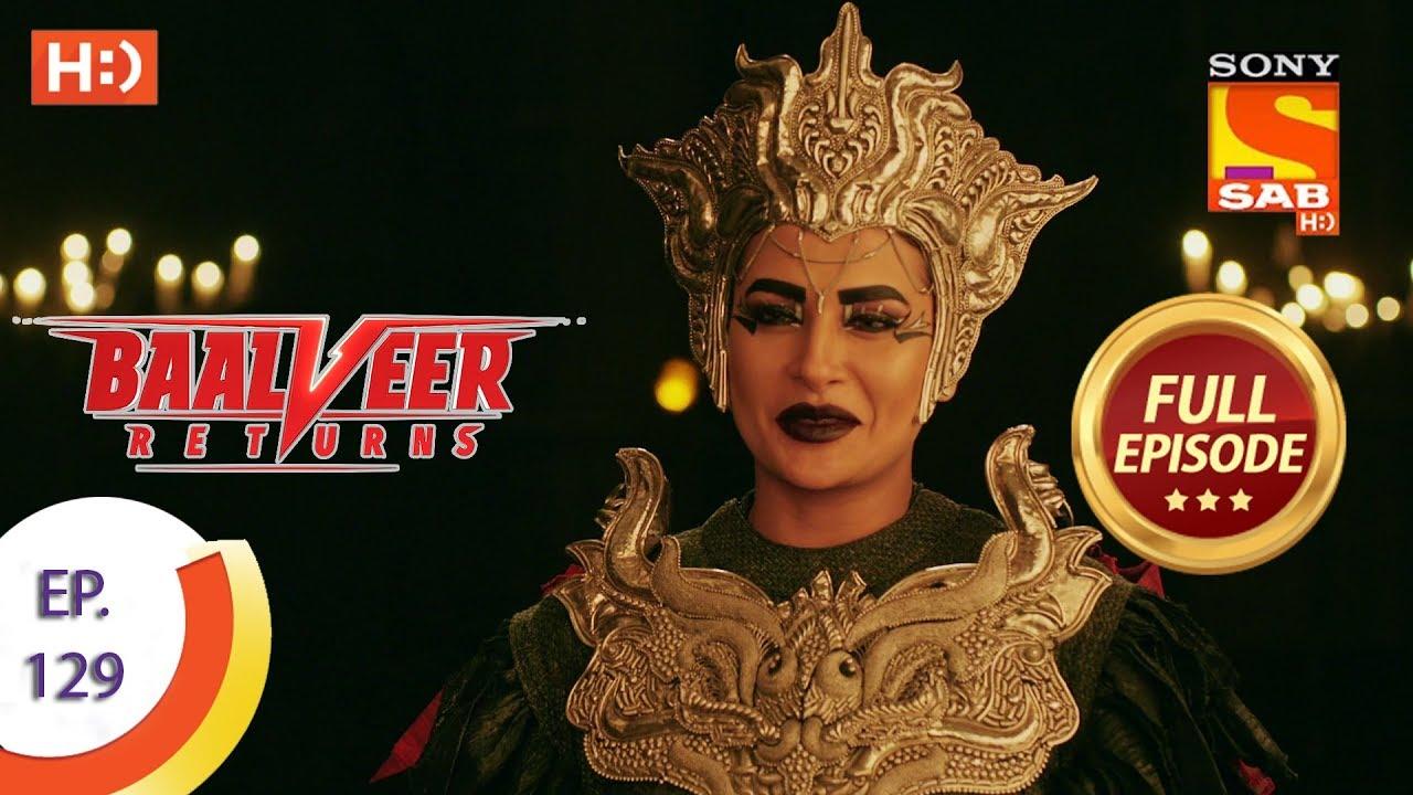 Download Baalveer Returns - Ep 129 - Full Episode - 6th March 2020