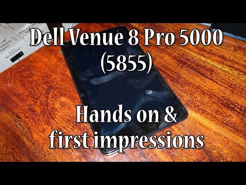 Dell Venue 8 Pro 5855 - Hands on & first impressions