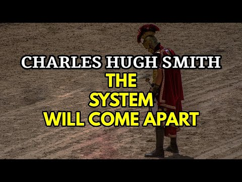 Charles Hugh Smith: Fed Assuring 80% To 90% Collapse Of Bubble