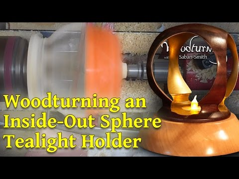 #57 Woodturning Project - Large Inside Out Sphere Tealight Holder