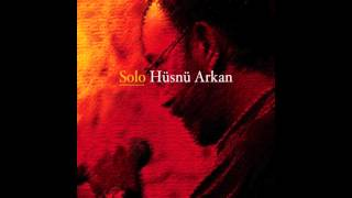 Hüsnü Arkan - Saki / Solo (Official audio)