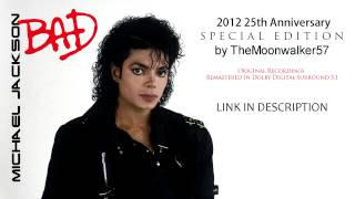 Michael Jackson - BAD (2012 25th Anniversary Special Edition by TheMoonwalker57)