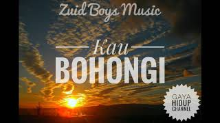Video Kau Bohongi || Zuid Boys Music (Official music) download MP3, 3GP, MP4, WEBM, AVI, FLV Oktober 2018