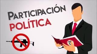 Participación política: Apertura democrática para construir la paz.