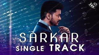 Sarkar Single Track | Thalapathy Vijay | Keerthi Suresh | AR Rahman | AR Murugadoss