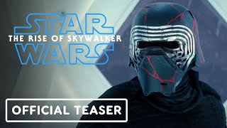 Star Wars: The Rise of Skywalker - Official Teaser Trailer