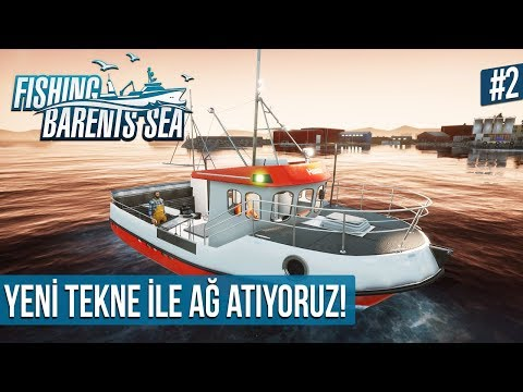 Fishing: Barents Sea - YENİ TEKNE SATIN ALDIK BALIK AĞLARI ATIYORUZ! #2