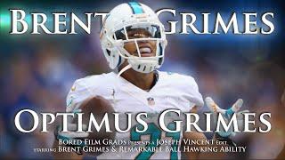 Brent Grimes - Optimus Grimes