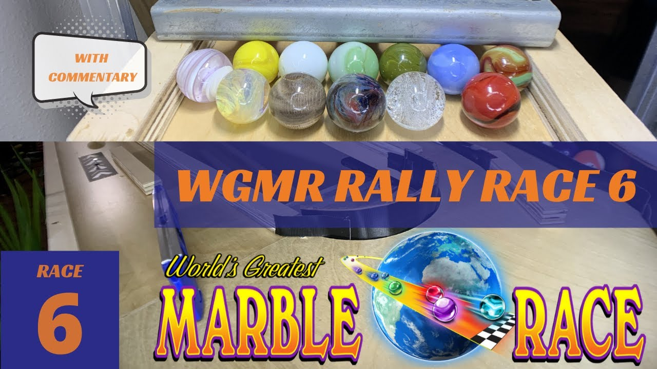 Marble Run- WGMR Marble Rally RACE 6