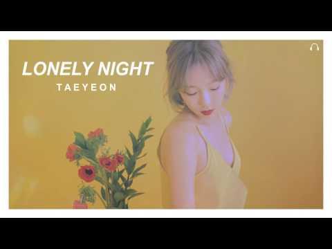 Free Download Taeyeon - Lonely Night (3d Audio) Mp3 dan Mp4