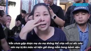 NSND Hồng Vân chia sẻ lý do mẹ Anh Vũ đi cấp cứu trước khi gặp con