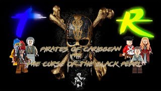 T.R |Lego Pirates of the Caribbean: The Video Game| The Curse of the Black Pearl.