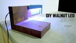 DIY WALNUT LED DESK LAMP