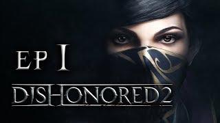 ZAMACH NA CESARZOWĄ || Dishonored 2 [#1]
