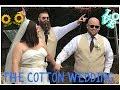 THE COTTON WEDDING 🌻👰🏻🤵🏻