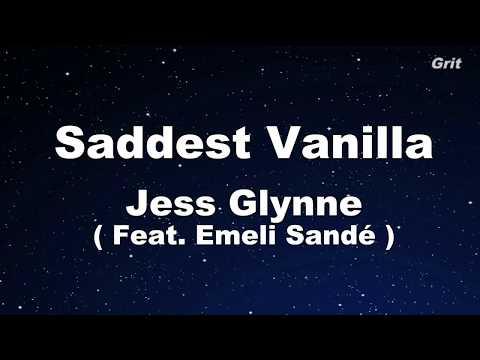 Saddest Vanilla - Jess Glynne Karaoke【No Guide Melody】