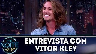 Baixar Entrevista com Vitor Kley | The Noite (03/08/18)