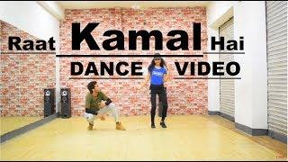 Raat Kamaal Hai Guru Randhawa Dance Choreography | Bollywood  | Parvesh Singh