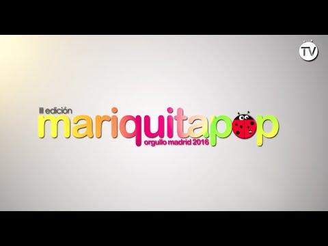 Mariquita Pop 2016. Escenario MADO Puerta del Sol.