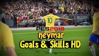 PES 2018 ► Neymar JR | Goals & Skills 1080p HD