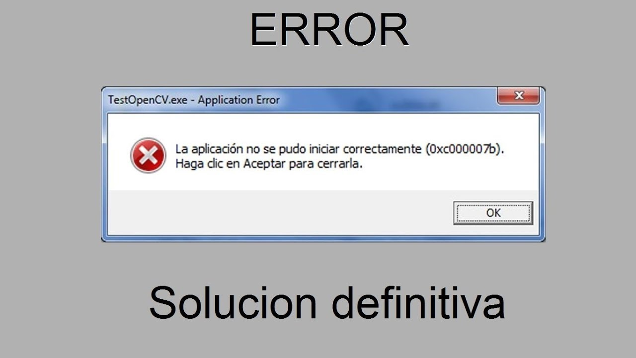 Solucionado definitiva Error 0xc000007b ((FACIL)) 2018
