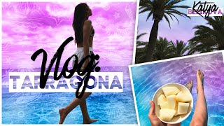 TARRAGONA VLOG // ИСПАНИЯ // Katrin's travel
