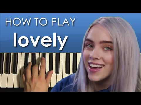 HOW TO PLAY - Billie Eilish - lovely (Piano Tutorial Lesson)