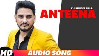 Anteena (Full Audio) | Kulwinder Billa | Latest Punjabi Songs 2018 | Speed Records