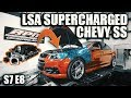 LSA Supercharged Chevy SS  | RPM S7 E8