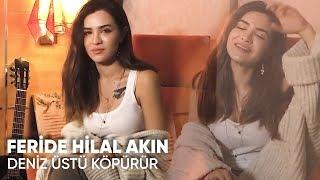 Feride Hilal Akın - Deniz Üstü Köpürür / Bölük Film Müziği (Cover)