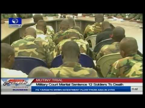 Army Sentences 12 Soldiers To Death For Mutiny